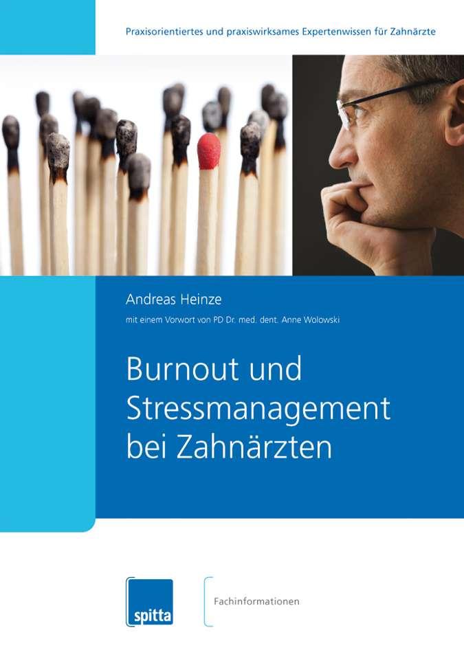 Andreas Heinze - Burnout und Stressmanagement bei Zahnärzten